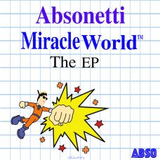 Absonetti – Miracle World E.P