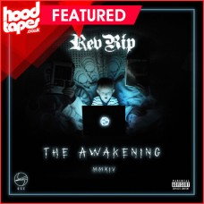 Rev Rip – The Awakening