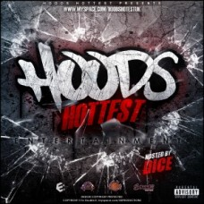 HoodsHottest Uk Mixtape (hosted by dice)