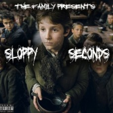 The Family – Sloppy Seconds