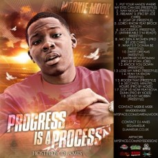 Mookie Mook – Progress is a process (Hosted By Dj Ames)