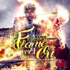 DJ AMES & JAY STORM – FLAME ON VOL 1 (INTERNATIONAL HUSTLE EDITION)