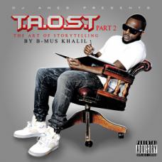 Dj Ames Presents B-Mus – T.O.A.S.T Part 2