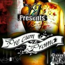 Yj – Pre Cum Promo