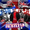 DJ AMES &#038; DJ DRAMA  INTERNATIONAL HUSTLE UK EDITION 2
