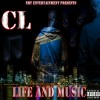 CL – Life And Music