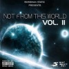 Bossman Static – Not From This World Vol.2