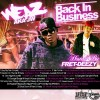 Weaz – Back In Business Mixtape Hosted By Fret Deezy