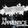 Iron Barz – The Apprentice Mixtape