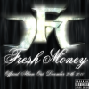Fresh Money – The Best On Road