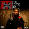 Maxsta – The Come Up