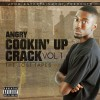 JPMD Ent Presents – Angry – Cookin' Up Crack (The Lost Tapes)