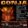 Gonja  Approach With Caution UK Edition (Hosted by LATE)