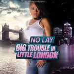 Nolay  Big trouble in little London