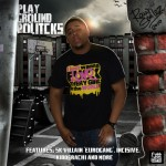 Raw Smilez – Playground Politcks