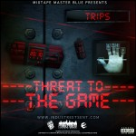 THREAT TO THE GAME front