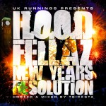 UK Runnings Presents H.O.O.D Fellaz &#8211; New Years Resolution