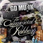 GD Musik – The Commercial Robbery