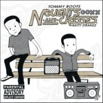 TOMMY ROOTS & NATTY STRANGE – THE NOUGHTS & CROSSES EP