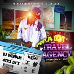 Pop-A-Lot – Travel Agency – (Hosted By DJ Weedim & 4Tr3)