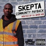 Skepta – Community Payback
