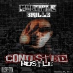 MULTIPLE SKILLZ – CONJESTED HUSTLE