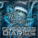 Temp Greez – Greezze Diaries Chapter 1.5 Lost Pages
