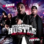 DJ Ames Presents International Hustle UK Edition Vol 6 (Hosted By Fem Fel)