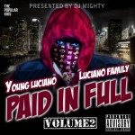 Young Luciano – Paid in Full 2 EP