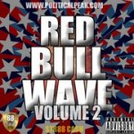 POLITICAL PEAK – REDBULL WAVE VOL.2