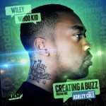 Wiley – Creating a Buzz (DJ Whoo Kid)