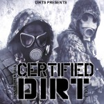 Dirts Presents – Certified Dirt Musik (10 Track Instrumental Promo)
