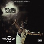 FMB – The Warm Up E.P