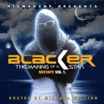 Blacker – The Making Of A Star