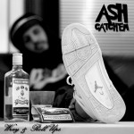 Ash Catchem – Wray & Roll Ups
