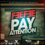 Fee Fee – Pay Attention