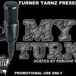 TARNZ – MY TURN (HOSTED BY CHRONIC WAVE)