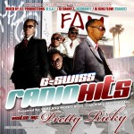 G Swiss – Radio Hits 2 (Hosted By Pretty Ricky) (Mixed By AI Productions & DJ King Flow)
