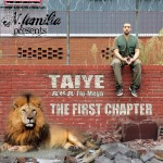 Taiye – The First Chapter