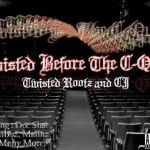 Twisted RootZ & Cj – Twisted B4 Da Cqual