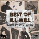 ILL Mill – BEST OF ILL MILL VOL 1