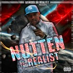 Danger Da Realist – Nutten But The Realist