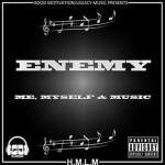 Enemy – Me, Myself & Music