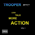 Tropper – Less Talk More Action