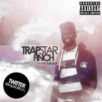 Trapstar Finch – Watch Yourself