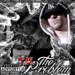 T.K &#8211; The Problem 