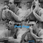 Fresh Pengg – The Creme Sound