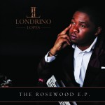 Londrino Lopes &#8211; The RoseWood EP