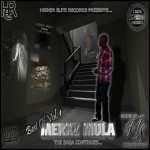 Merkz Mula – Best of. Merkz Mula Vol. 1 (Hosted by @MultipleSkillz)