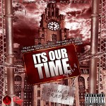 CZ Promo Presents &#8211; Its Our Time Vol. 1 (Hosted By Drapez)